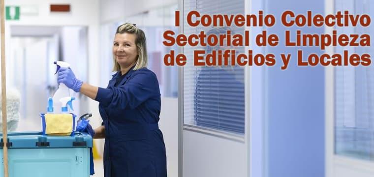 I Convenio Colectivo Sectorial de Limpieza de Edificios y Locales